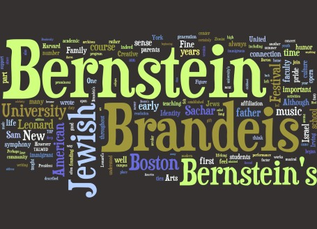 "Brandeis University and Leonard Bernstein's ""Jewish Boston"""